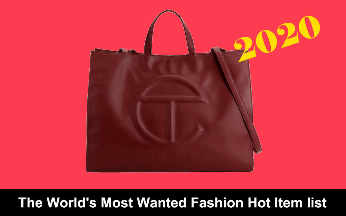 The World's Most Wanted Fashion Hot Item List