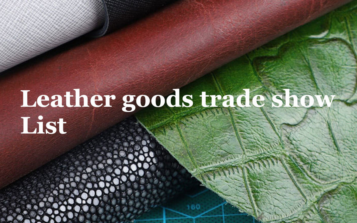 Leather goods trade show list